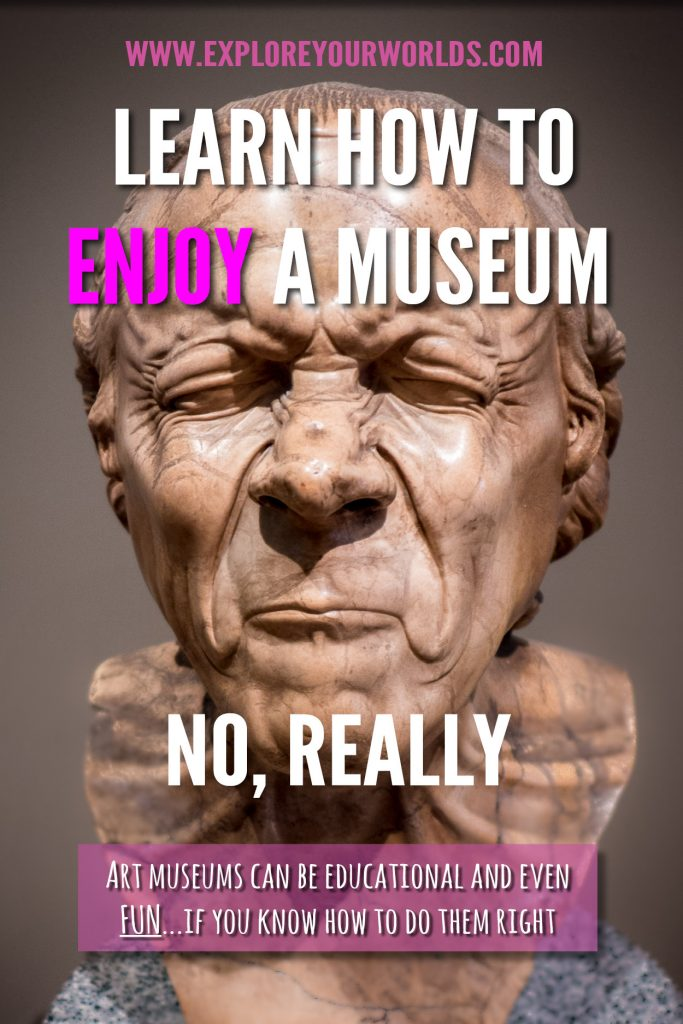 Museums: How to get more by getting less