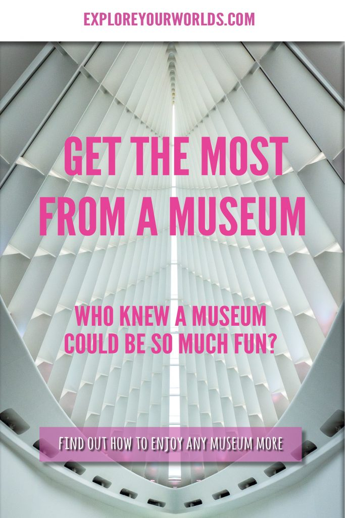 Museums: Get more by getting less