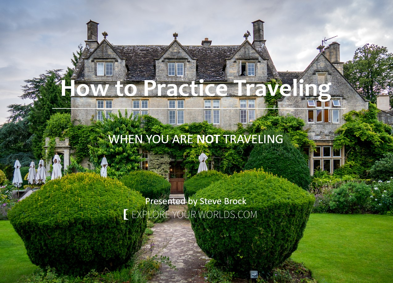 How to practice travel image of large house