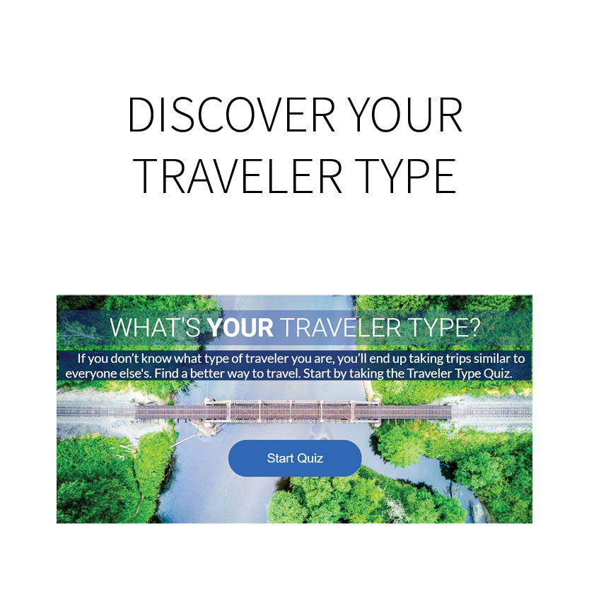 TAKE THE TRAVELER TYPE QUIZ